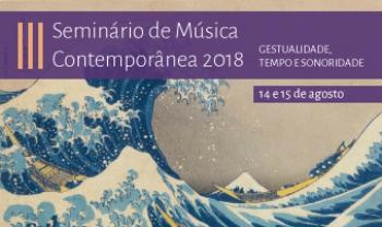 III Seminário de Música Contemporânea 2018