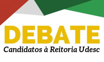 Debate em Florianópolis terá candidatos a reitor que concorrem à Gestão 2020-2024 da Udesc